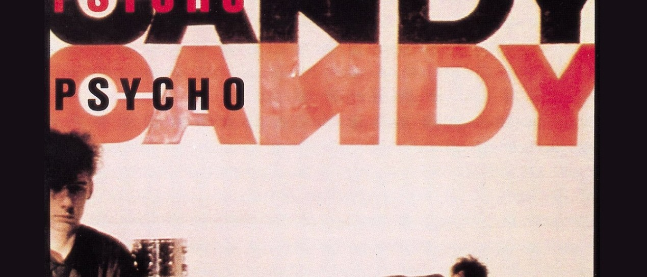 "The Jesus and Mary Chain. ""Just like honey"" (del álbum Psychocandy, 1985)"